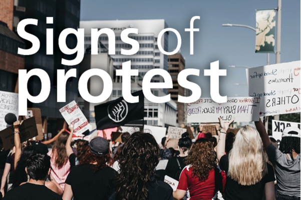 Signs of Protest<br>A Community Display
