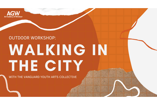 Outdoor Workshop: Walking in the City with the Vanguard Youth Arts Collective