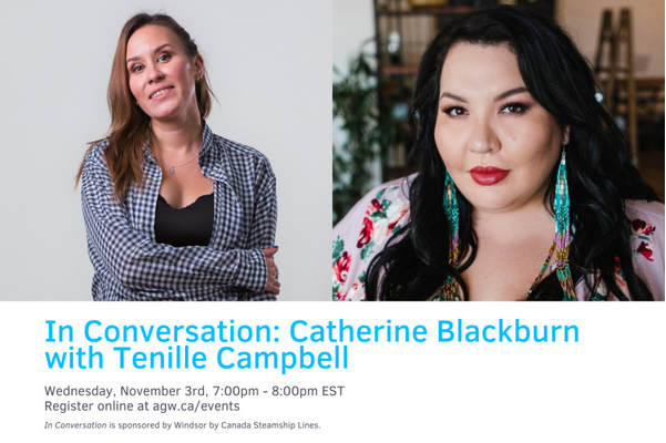 In Conversation: Catherine Blackburn with Tenille Campbell