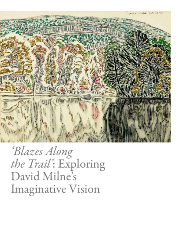 David Milne: Blazes Along the Trail