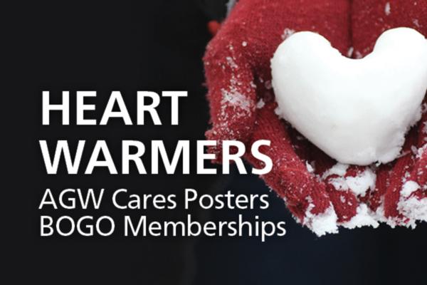 AGW Cares Posters and BOGO Memberships