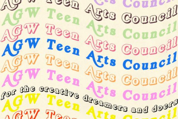 AGW Teen Arts Council
